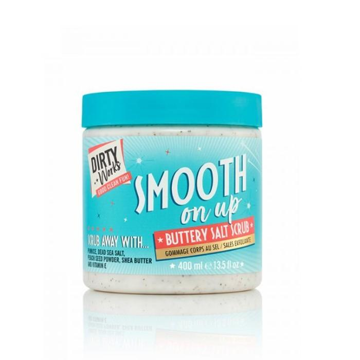 DIRTY WORKS SMOOTH ON UP - BUTTERY SALT SCRUB 400ML